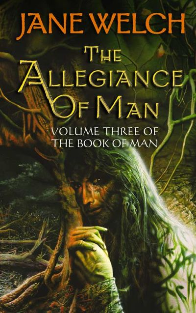 The Allegiance of Man - Jane Welch