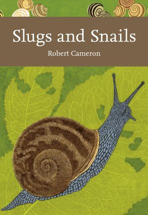 Slugs and Snails Paperback  by Robert Cameron