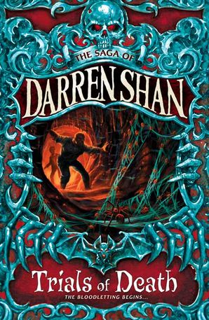 Trials of Death (The Saga of Darren Shan, Book 5) Paperback  by Darren Shan