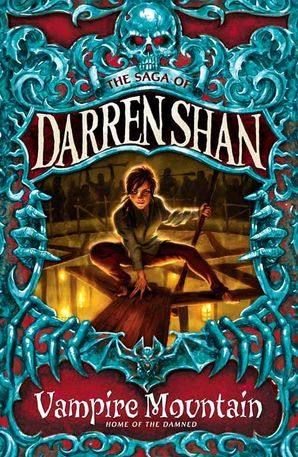 Vampire Mountain (The Saga of Darren Shan, Book 4) Paperback  by Darren Shan