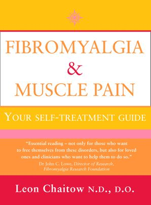 Fibromyalgia and Muscle Pain Paperback New edition by Leon Chaitow, N.D., D.O.