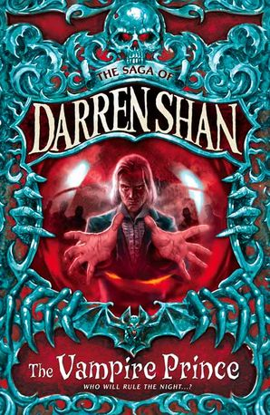 The Vampire Prince (The Saga of Darren Shan, Book 6) Paperback  by Darren Shan