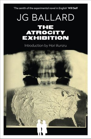 The Atrocity Exhibition Paperback Annotated edition by J. G. Ballard