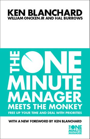 The One Minute Manager Meets the Monkey Paperback New edition by Kenneth Blanchard