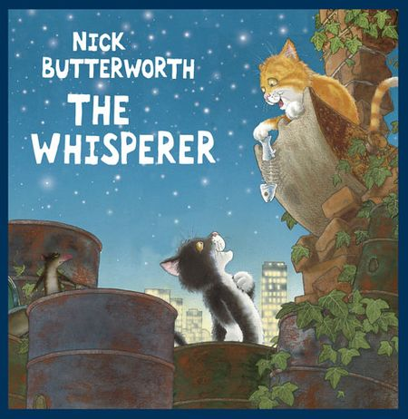 The Whisperer - Nick Butterworth, Illustrated by Nick Butterworth