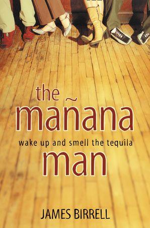 The Mañana Man