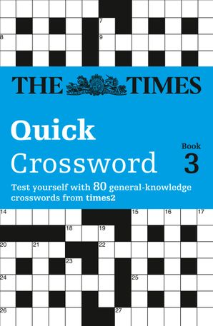 The Times Quick Crossword Book 3 Paperback  by Richard Browne