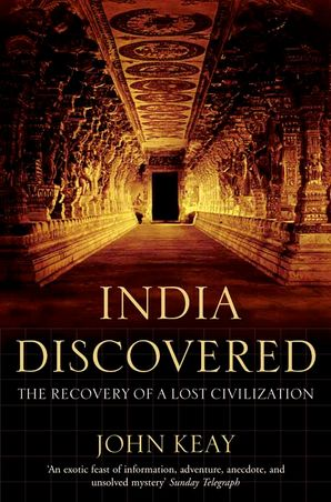 India Discovered Paperback  by John Keay