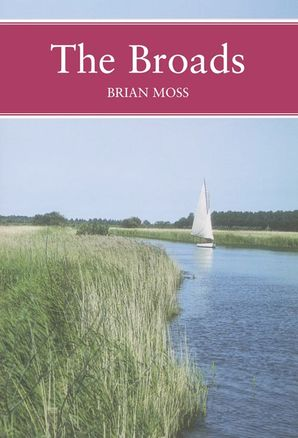 The Broads Paperback  by Brian Moss