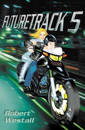Futuretrack 5 Paperback  by Robert Westall