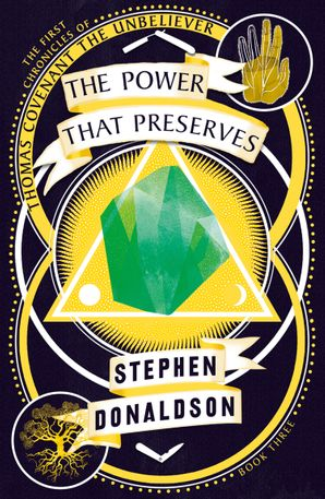 The Power That Preserves (The Chronicles of Thomas Covenant, Book 3) Paperback  by Stephen Donaldson