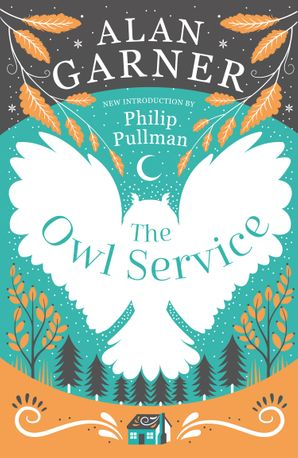 The Owl Service Paperback 50th Anniversary edition by Alan Garner