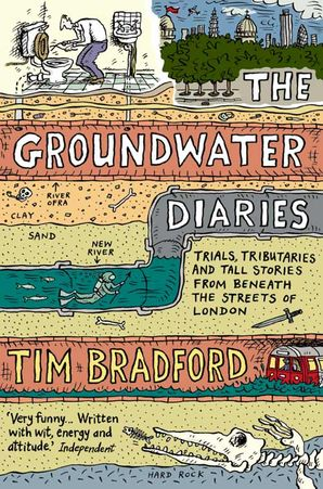 The Groundwater Diaries Paperback  by Tim Bradford