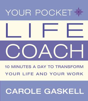 Your Pocket Life-Coach Paperback  by Carole Gaskell