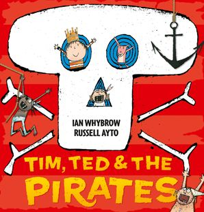 Tim, Ted and the Pirates Paperback  by Ian Whybrow