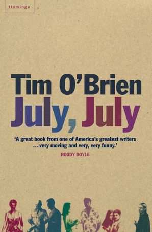 July, July Paperback  by Tim O'Brien