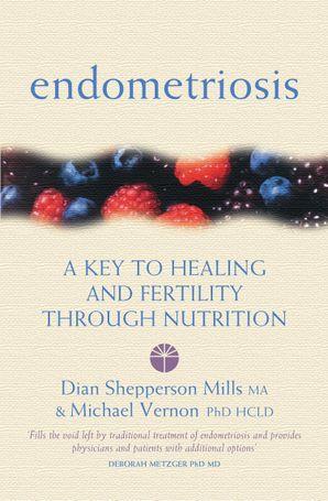 Endometriosis Paperback  by Michael Vernon, Ph.D.