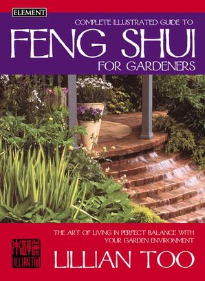 Feng Shui for Gardeners Paperback New edition by Lillian Too