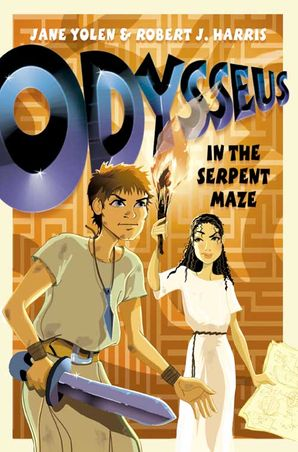Odysseus in the Serpent Maze (Before They Were Heroes) Paperback  by Jane Yolen