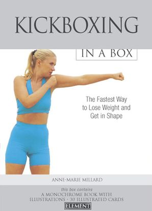 Kickboxing In a Box Hardcover  by Sally Brown