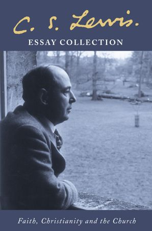 c-s-lewis-essay-collection-faith-christianity-and-the-church