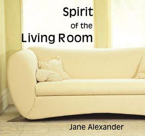 Spirit of the Living Room