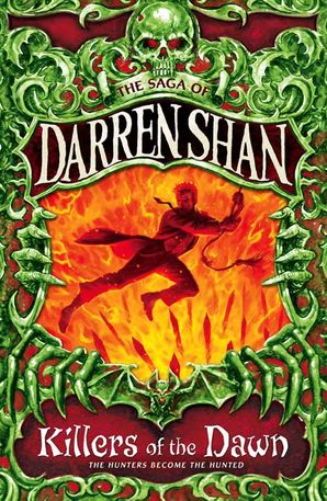 Killers of the Dawn (The Saga of Darren Shan, Book 9) Paperback  by Darren Shan