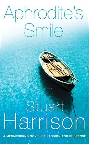 Aphrodite's Smile Paperback  by Stuart Harrison