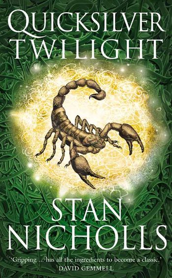 Quicksilver Twilight - Stan Nicholls