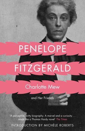 Charlotte Mew Paperback  by Penelope Fitzgerald