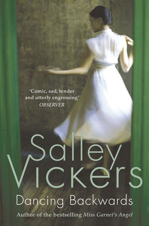 Dancing Backwards Paperback  by Salley Vickers