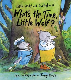 What's the Time, Little Wolf? Paperback  by
