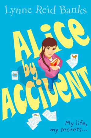 Alice By Accident Paperback  by