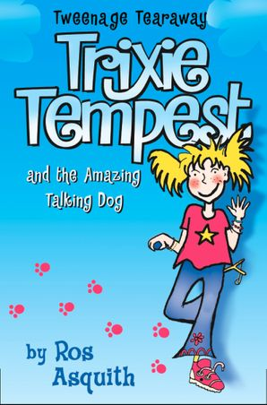 Trixie Tempest and the Amazing Talking Dog
