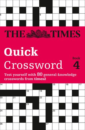 The Times Quick Crossword Book 4 Paperback  by Richard Browne