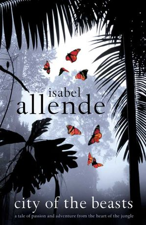 City of the Beasts Paperback  by Isabel Allende