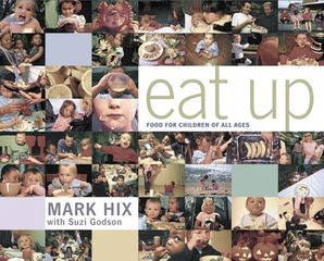 Eat Up Paperback  by Mark Hix