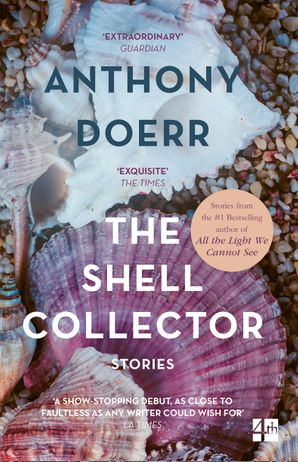 The Shell Collector Paperback  by Anthony Doerr