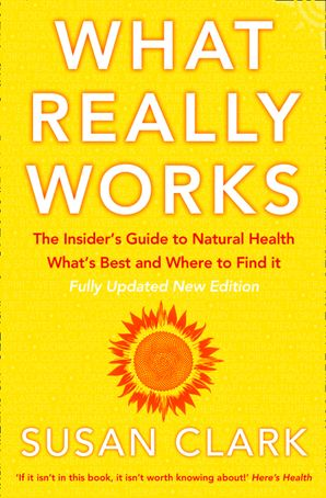 What Really Works Paperback New edition by Susan Clark