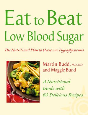 Low Blood Sugar Paperback  by Martin Budd, N.D., D.O.