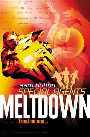 Meltdown (Special Agents, Book 6)