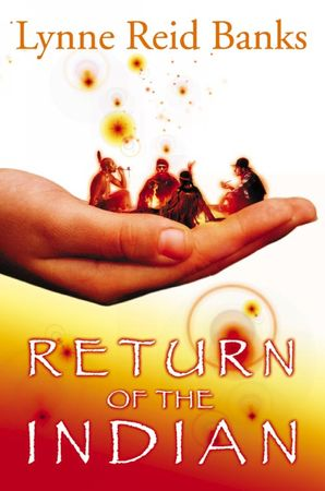 Return of the Indian Paperback New edition by Lynne Reid Banks