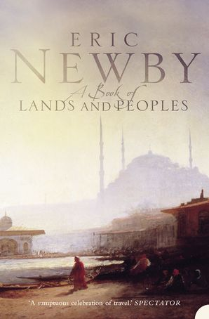 A Book of Lands and Peoples Paperback  by Eric Newby
