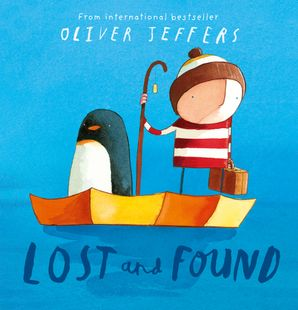 Lost and Found Paperback  by Oliver Jeffers