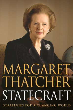 Statecraft Paperback  by Margaret Thatcher, Baroness