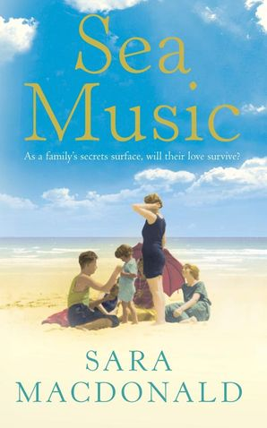 Sea Music Paperback  by Sara MacDonald