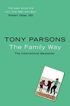 The Family Way Paperback  by Tony Parsons