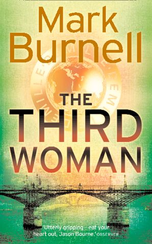 The Third Woman Paperback  by Mark Burnell