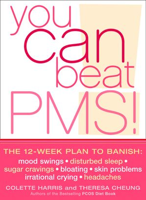 You Can Beat PMS! Paperback  by Colette Harris