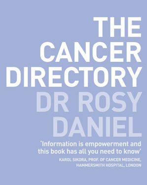 The Cancer Directory Paperback  by Dr. Rosy Daniel